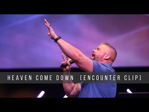 Heaven Come Down [Encounter CLIP]