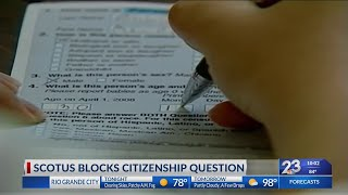 Scotus blocks citizenship question