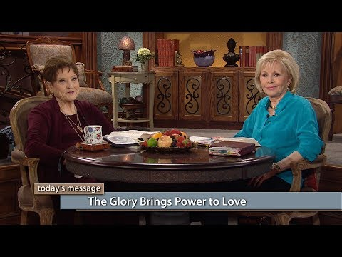 The Glory Brings Power to Love (Previously Aired)