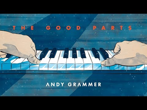 """Andy Grammer - """"The Good Parts"""" (Official Audio) - UCozJsFq5BE_nrVGr567EwOQ"""