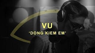 Vu - Dong Kiem Em   THE EYE