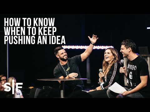 How To Know When To Keep Pushing An Idea  Pastor Steven Furtick