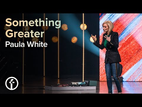 Greater Things  Pastor Paula White