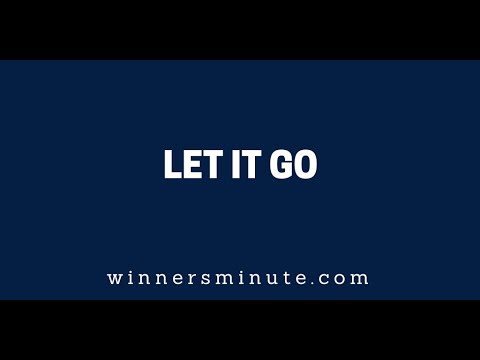 Let It Go  The Winner's Minute With Mac Hammond