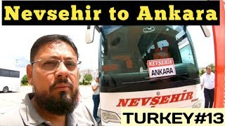 Nevsehir to Ankara |Capital Turkey| |Bus Journey| Evening Street Walk travel vlog