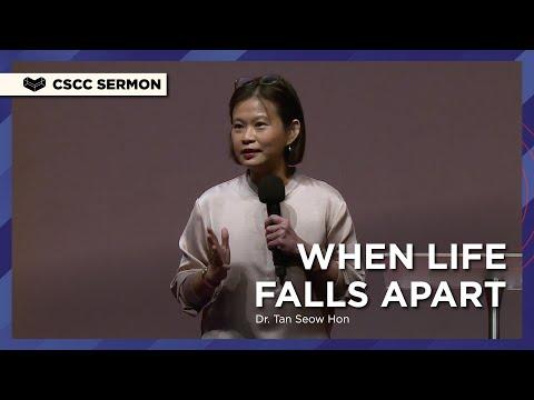 When Life Falls Apart  Dr. Tan Seow Hon  Cornerstone Community Church  CSCC Sermon