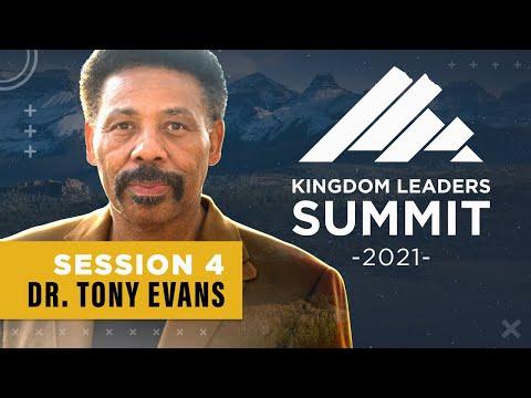 Kingdom Leaders Summit 2021 - Session 4 (ft Dr. Tony Evans)