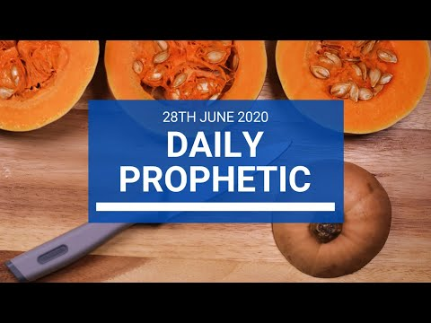 Daily Prophetic 28 June 2020 7 of 7