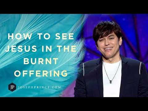 How To See Jesus In The Burnt Offering  Joseph Prince