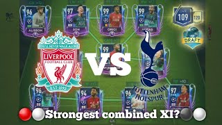 Futdraft in FIFA Mobile 19?? Full Liverpool x Tottenham strongest combined XI ● Insane team upgrade!