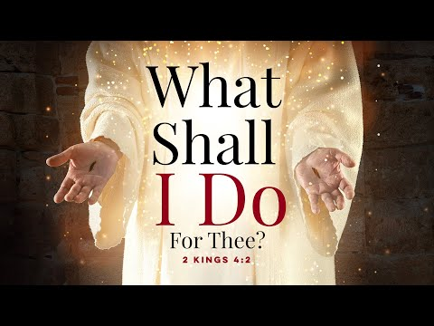 What Shall I Do For Thee? (January 10, 2021)  Jesse Duplantis