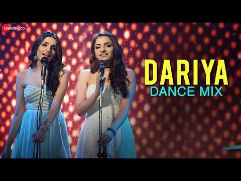 Dariya Lyrics - Prakriti Kakar, Sukriti Kakkar   Dance Mix