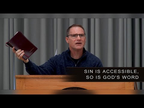 Sin is Accessible, So is God's Word - Craig Mussulman