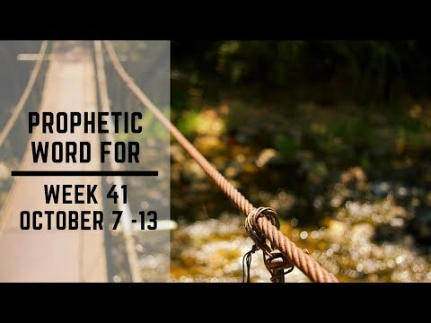 Prophecy For Week 7 October
