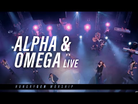 Alpha & Omega Live  Translated by HungryGen Worship  Written by Barak