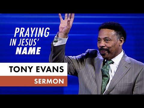 Praying in Jesus Name - Tony Evans Sermon