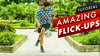 How To Do Awesome Flick-Up Tricks