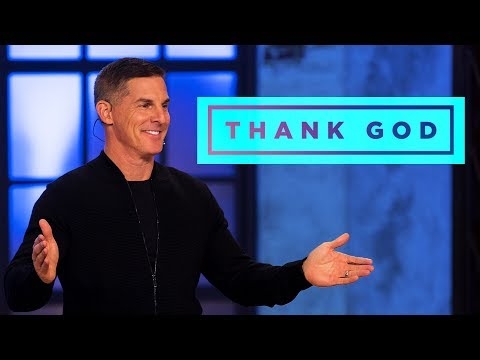 Thank God: A Special Message with Pastor Craig Groeschel