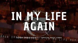 In My Life Again - summerdanceproject , Pop