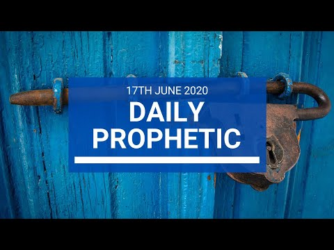 Daily Prophetic 17 June 2020 4 of 7
