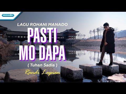RANDI LAPIAN - PASTI MO DAPA