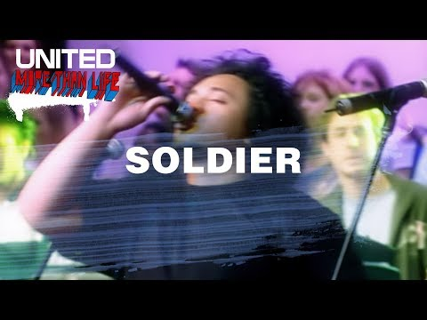 Soldier - Hillsong UNITED - More Than Life