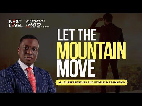Next Level Prayers  Let The Mountain Move  Pst Bolaji Idowu  29th July 2021