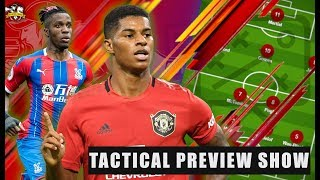 Lingard MUST be dropped! Manchester United vs Crystal Palace Tactical Preview   The Football Terrace