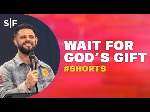 Wait For God's Gift #Shorts  Steven Furtick