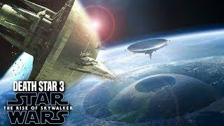 The Rise Of Skywalker Death Star 3 INSANE News Revealed (Star Wars Episode 9)