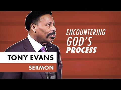 Encountering God's Process - Tony Evans Sermon