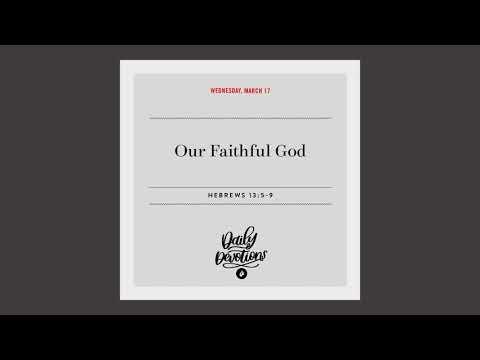 Our Faithful God  Daily Devotional