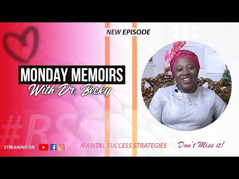 MONDAY MEMOIRS WITH DR BECKY - EPISODE 4