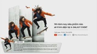 [Live] Samsung Galaxy A70 & A80 - Tiếng Việt