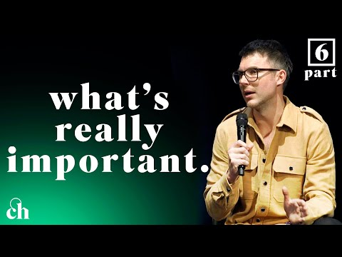 What's Really Important - Pt. 6 // Judah Smith