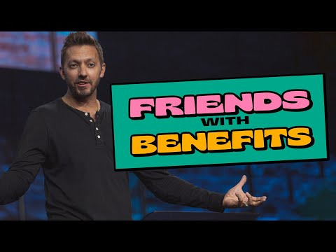 Friends With Benefits  Pastor Levi Lusko