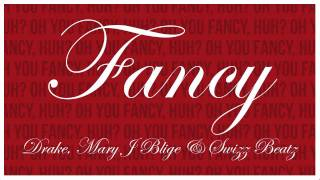 Fancy (Remix) (Feat. Mary J Blige & Swizz Beatz)