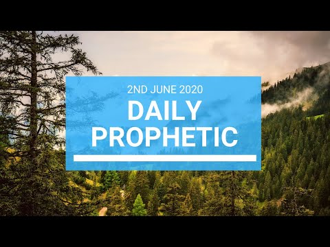 Daily Prophetic 2 June 2020 1 of 7