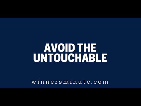 Avoid the Untouchable  The Winner's Minute With Mac Hammond