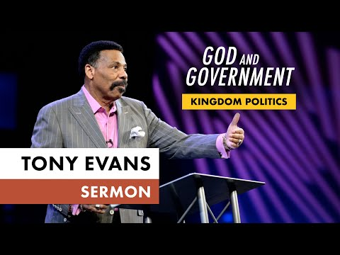 Kingdom Voting Sermon Series, Message 2: God and Government (Dr. Tony Evans)