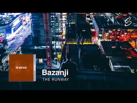 Bazanji - The Runway [1 Hour Version] - UCS07icu95JFGi99ttIS5XuQ