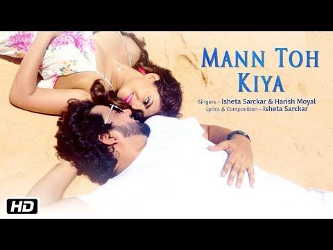 Mann Toh Kiya Lyrics - Isheta Sarckar   Harish Moyal