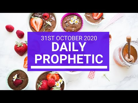 Daily Prophetic 31 October 2020 9 of 9 Daily Prophetic Word