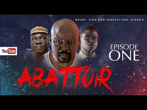 ABATTOIR  Episode 1 MOUNT ZION LATEST MOVIE