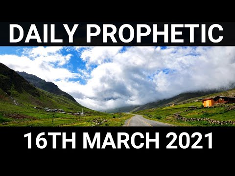 Daily Prophetic 16 March 2021 1 of 7