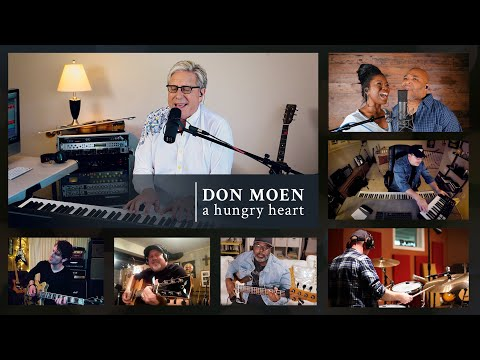 Don Moen - A Hungry Heart (Official Video)