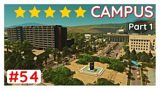 Highest rating Campus, part 1 - Cities Skylines Unmodded - #54