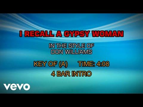 Don Williams - I Recall A Gypsy Woman (Karaoke) - UCQHthJbbEt6osR39NsST13g