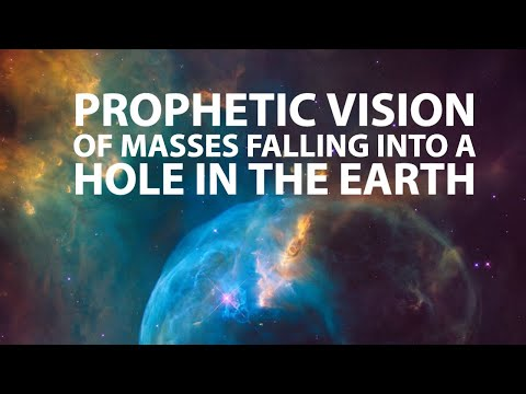 Prophetic Vision of Masses Falling Into a Hole in the Earth
