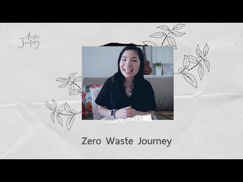 Aarks' Journey - Ep.19 Zero Waste Journey